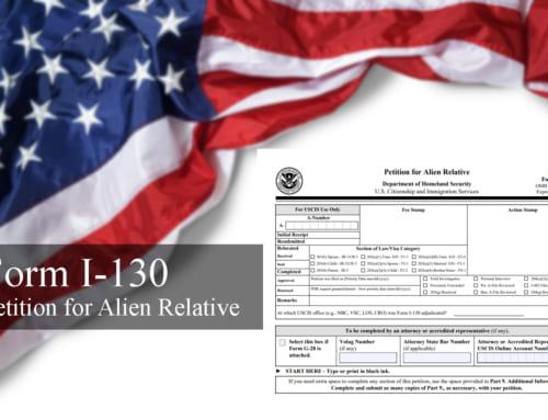 Mẫu đơn I-130 và những điều bạn cần biết